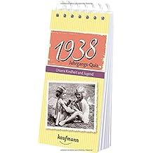 Jahrgangs-Quiz 1938. Unsere Kindheit und Jugend