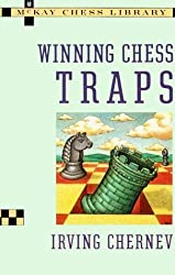 Winning Chess Traps by Irving Chernev (1980-05-12)