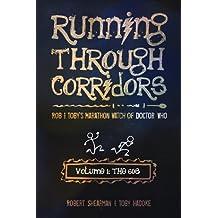 Running Through Corridors: 1