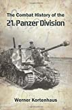 The Combat History of the 21st Panzer Division, 1943-45
