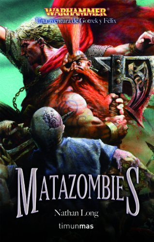 Matazombies (NO Warhammer)