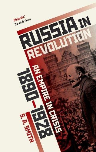 Russia in Revolution: An Empire in Crisis, 1890 to 1928 por S. A. Smith