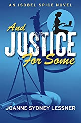 And Justice for Some (An Isobel Spice Mystery Book 3) (English Edition)