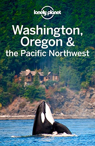 Lonely Planet Washington, Oregon & the Pacific Northwest (Travel Guide) (English Edition)