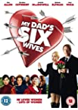 My Dad's Six Wives  [DVD] [2009]