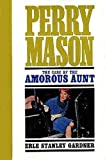 The Case of the Amorous Aunt (Perry Mason Series Book 69) (English Edition)
