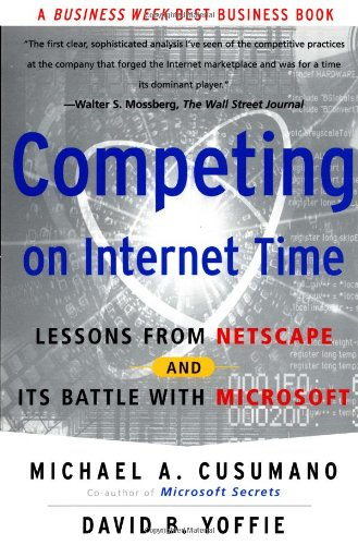 competing-on-internet-time-lessons-from-netscape-and-its-battle-with-microsoft