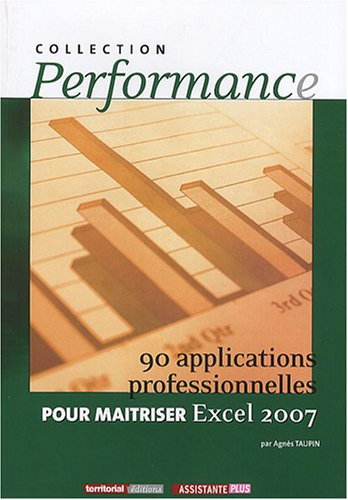 90-applications-professionnelles-pour-maitriser-excel-2007