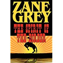 The Spirit of the Border by Zane Grey (2008-09-05)