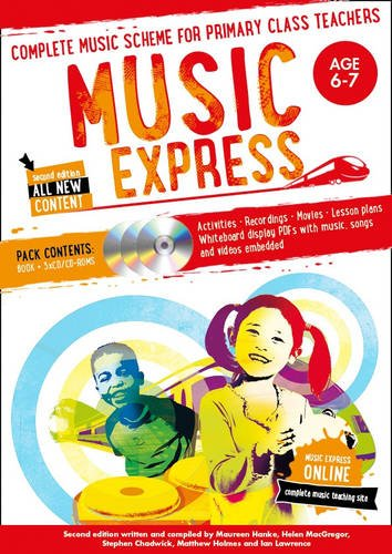 Music Express Music Express Age 6 7 Complete music scheme for primary class teachers
