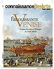 Eblouissante Venise - Venise les Arts et l Europe au XVII Siecle