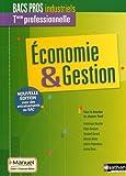 Telecharger Livres Economie Gestion Tle professionnelle Bacs Pros industriels Livre licence eleve by Frederique Boucher 2016 05 03 (PDF,EPUB,MOBI) gratuits en Francaise