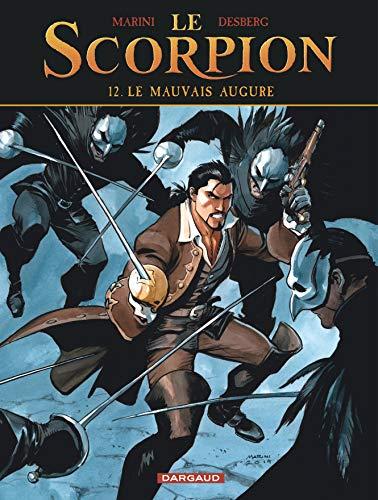 Le Scorpion - tome 12 - Le Mauvais Augure par Desberg Stephen
