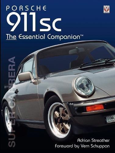 Porsche 911 sc: The Essential Companion di Adrian Streather