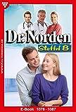 Dr. Norden Staffel 8 – Arztroman: E-Book 1078-1087