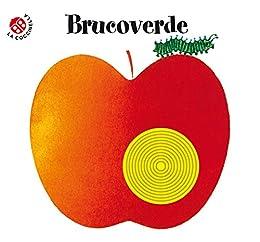 Brucoverde: Storie in rima, tutte col buco di [Coccinella, La]