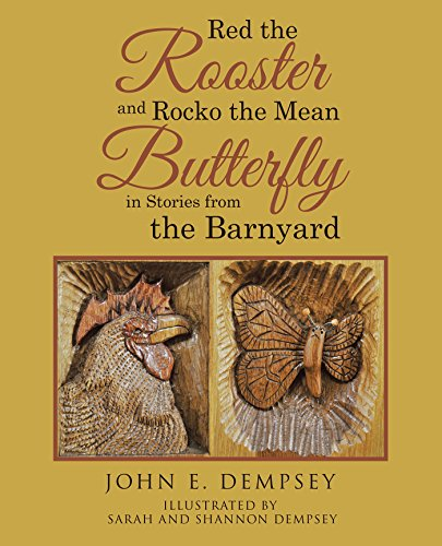 red-the-rooster-and-rocko-the-mean-butterfly-in-stories-from-the-barnyard-english-edition
