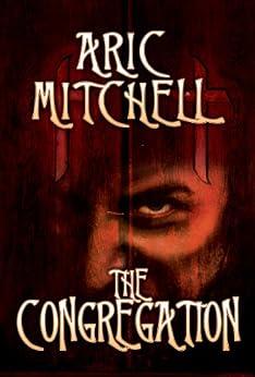 The Congregation (English Edition) von [Mitchell, Aric]