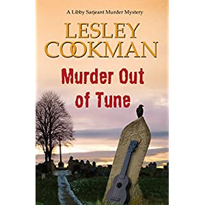 Murder Out of Tune - A Libby Sarjeant Murder Mystery #14