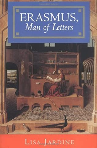 Erasmus, Man of Letters: The Construction of Charisma in Print by Lisa Jardine (1994-12-19)