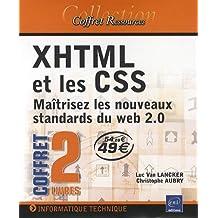 XHTML et les CSS - Maîtrisez les nouveaux standards du Web 2.0