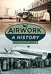 Airwork: A History by Keith Mccloskey (2012-11-01)