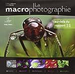 La Macrophotographie : Au-del� du Rap...