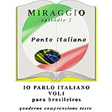 Exercícios de italiano (Io Parlo Italiano ): (grammatica italiana)