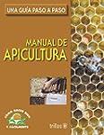 Manual de apicultura / Manual of Apic...