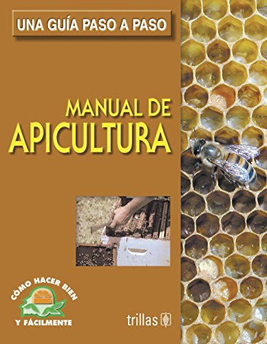 Manual de apicultura / Manual of Apiculture por Luis Lesur