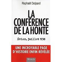 La conférence de la honte. Evian, juillet 1938