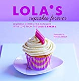 Best Cupcake Recipes - LOLA'S Cupcakes Forever: Delicious recipes for cupcakes Review