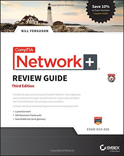 CompTIA Network+ Review Guide: Exam N10-006 di Bill Ferguson