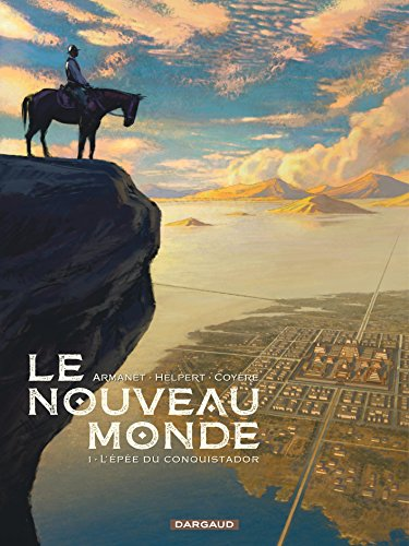 Le Nouveau Monde - tome 1 - Le nouveau Monde (1) par Helpert Jean