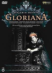 Britten: Gloriana [DVD] [2006]