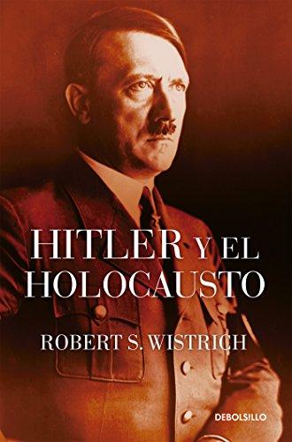 Hitler y el Holocausto (Spanish Edition)