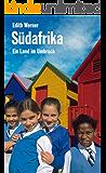 Südafrika: Ein Länderporträt (Länderporträts)