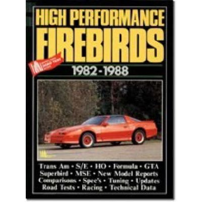 High Performance Mustangs, 1982-88 (Brooklands Books Road Tests Series)