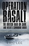 Best Book On Hitlers - Operation Basalt: The British Raid on Sark Review