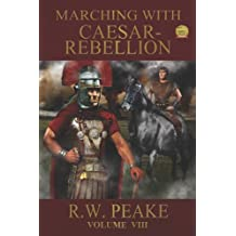 Marching With Caesar: Rebellion (English Edition)
