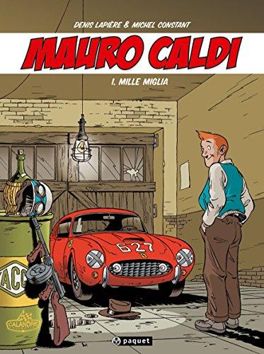 Mauro Caldi, Tome 1 : Mille Miglia