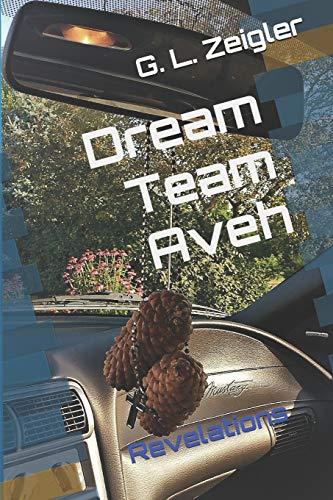Dream Team Aveh: Revelations