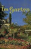 Im Garten: Gedichte (Reclams Universal-Bibliothek)