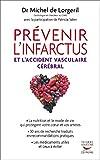 Prévenir l'infarctus et l'accident vasculaire cérébral (MEDECINE) - Format Kindle - 9782916878072 - 17,99 €