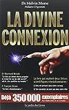 La Divine Connexion