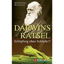Darwins Rätsel: Schöpfung ohne Schöpfer? (Wort und Wissen) (German Edition)