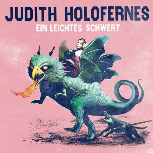 Judith Holofernes: Ein leichtes Schwert (Audio CD)