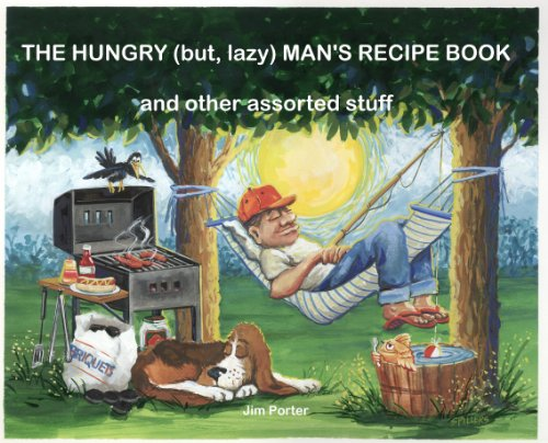 the-hungry-but-lazy-mans-recipe-book-and-other-assorted-stuff-english-edition