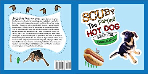 Scuby The Farting Hot Dog: Goes To The Animal Hospital (English Edition)