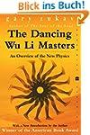 The Dancing Wu Li Masters: An Overvie...